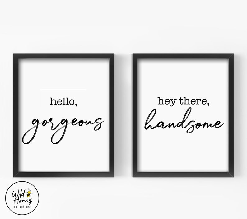 image relating to Printable Farmhouse Signs called Howdy Stunning, Hey There Handsome Printable Farmhouse Indications Printable Wall Artwork Bed room Wall Decor *Electronic Down load*