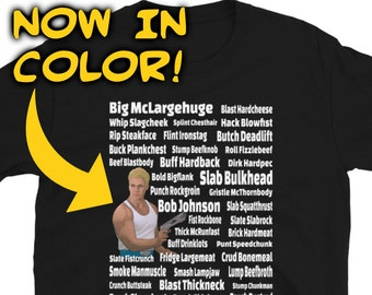COLOR - David Rider (Space Mutiny) Alternate Names T-Shirt - Big McLargehuge, Slab Bulkhead, and Bob Johnson Featured
