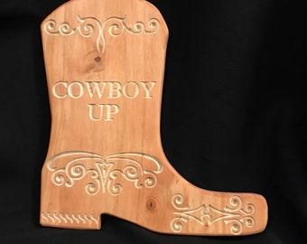 ca5af7279fe7d Cowboy Boot sign - Cowboy Up