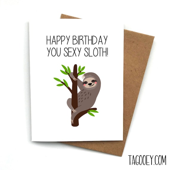 Sloth Out Card for Her Card for Him Happy Birthday Funny Card Sloth Birthday Card Cute Animal Pun Sloth Friend Card Pun Card
