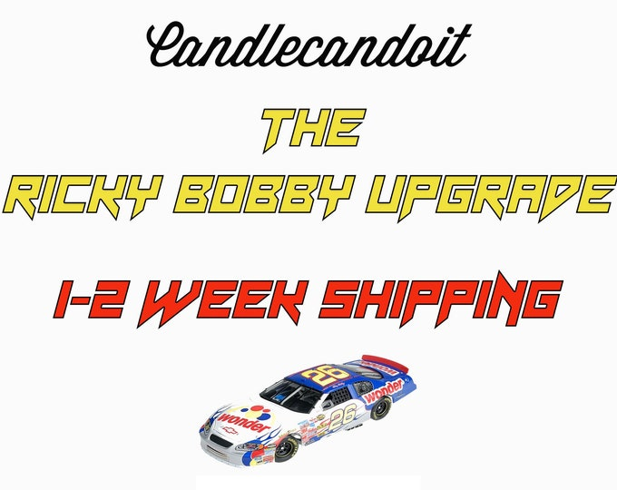 Ricky Bobby Upgrade Shipping Package