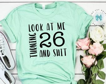 26 Years Old TShirt 26 Birthday Tee 26th Birthday Gift Sweet 26 Shirt Twenty Six Birthday 26th Birthday Shirt Twenty Six Birthday