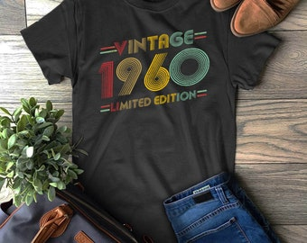 b2ae3bab Vintage 1960 Limited Edition T-Shirt - Born In 1960 Shirts - 59 Years Old  Shirts - 59th Anniversary 1960 Gift Funny T-Shirt