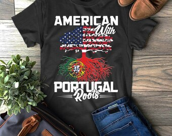 c111b7a2 American With Portugal Roots T-Shirt