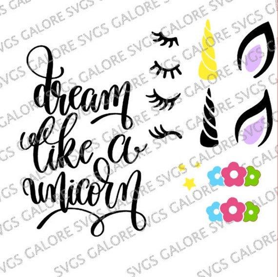 Unicorn Svg Files Full Unicorn Set Dream Big Quote Cheapest On Etsy