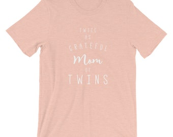 34d6af7a Mom Of Twins Unisex T-Shirt,tshirt,t shirt,graphic tee,graphic tees,mom  shirt,mama bear,gift for women,gifts for her,best selling items