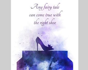 9e03e85968ee Cinderella Shoe Quote ART PRINT Glass Slipper
