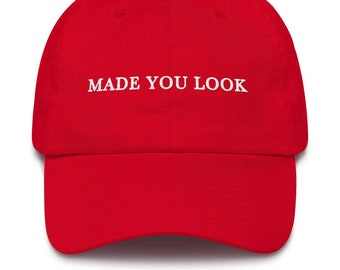 30caf7c1c1f Made You Look MAGA Hat