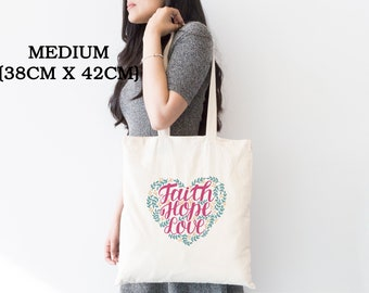 41d7155ae1 ECO FRIENDLY Faith Hope Love Tote Bag -Christian Quote Tote Bag - Cute Tote  Bag - Tote Bag -Gifts For Christians - Gifts For her him