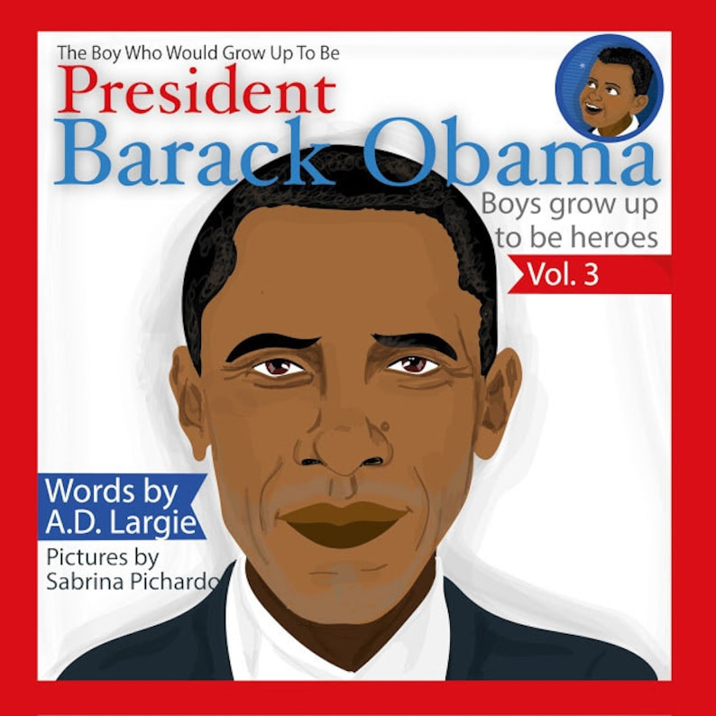 Obama The Boy Who Would Grow Up To Be: President Barack Obama image 0