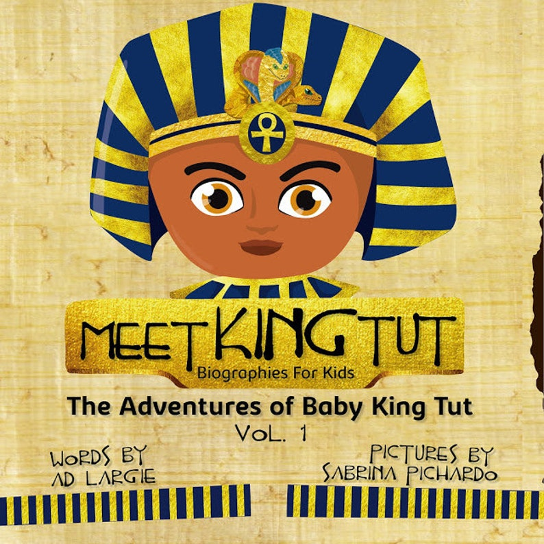 Meet King Tut: Biographies For Kids The Adventures Of Baby image 0