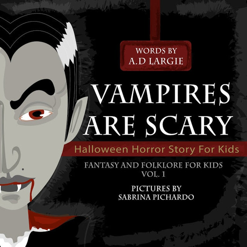 Vampires Are Scary: Halloween Horror Stories For Kids Fantasy image 0