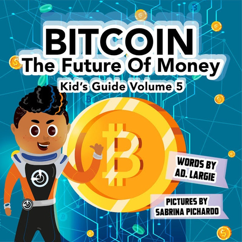 Bitcoin: The Future of Money Kids Guide image 0