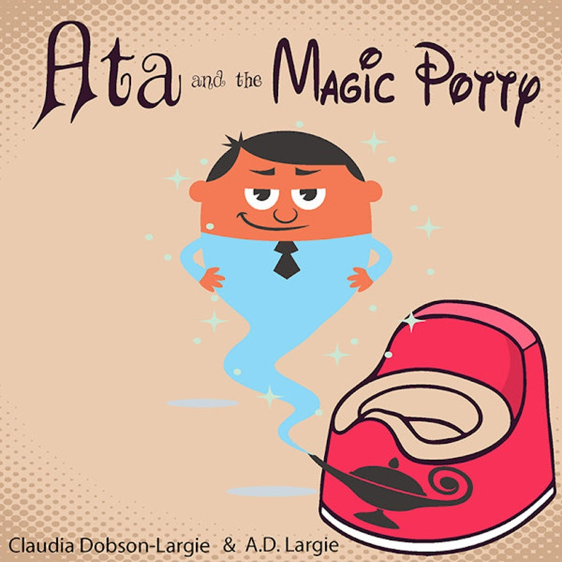 Ata and The Magic Potty: A Children's Story Book About image 0