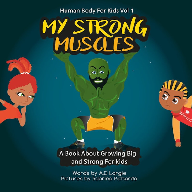 My Strong Muscles: A Book About Growing Big and Strong For image 0