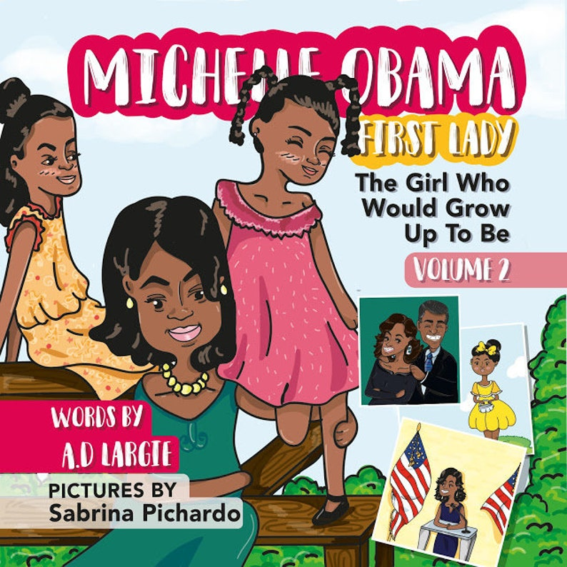 Michelle Obama: First Lady Biographies for kids The Girl Who image 0