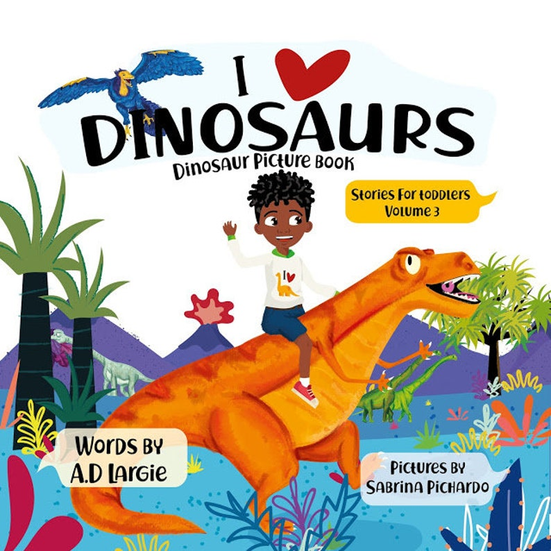 I love Dinosaurs: Picture Book Books For Toddlers image 0