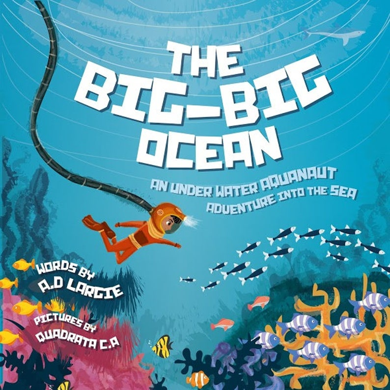 The Big-Big Ocean: An Underwater Aquanaut Adventure Into The image 0