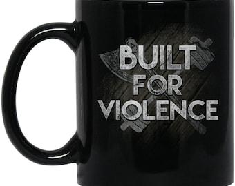 Viking Mug, Built for violence, Black