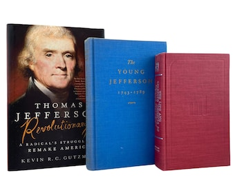 Jefferson Trio: Young Jefferson by Claude Bowers, Life and Selected Writings, and Thomas Jefferson Revolutionary, 1st Edition, Free Shipping