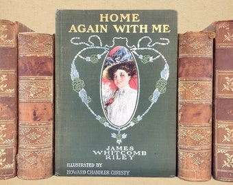 Home Again With Me, James Whitcomb Riley, Drawings by Howard Chandler Christy, Decorations by Franklin Booth, 1908, VG, Free Shipping