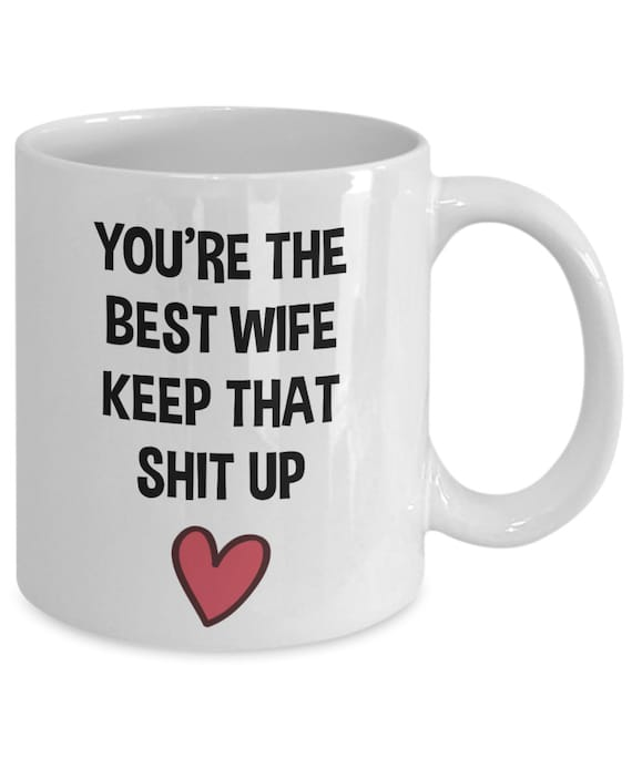 Wife Christmas Gifts.Wife Gifts Wife Mug Wife Birthday Gifts Wife Christmas Gift Gift For Wife Wedding Anniversary Gift Gift From Husband