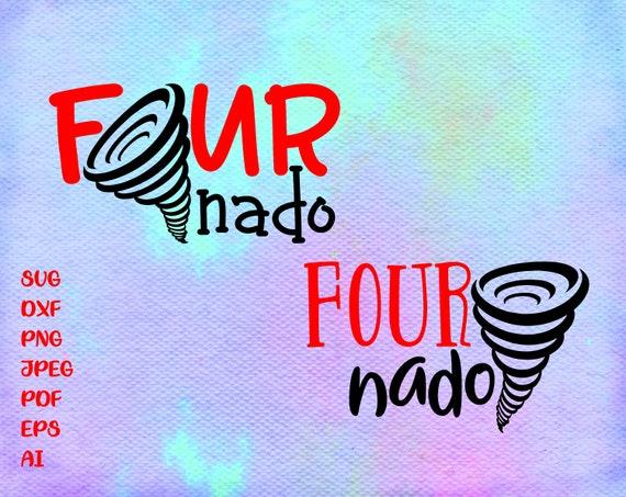 Fournado Svg Four Svg 4th Birthday Svg 4 Birthday Svg Four Etsy