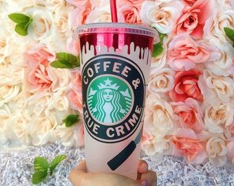 True Crime & Coffee, True Crime, Crime aficionado, Starbucks Cold Cup, Reusable Cold Cup, Personalized Gift, Best Friend Gift, Bachelorette,