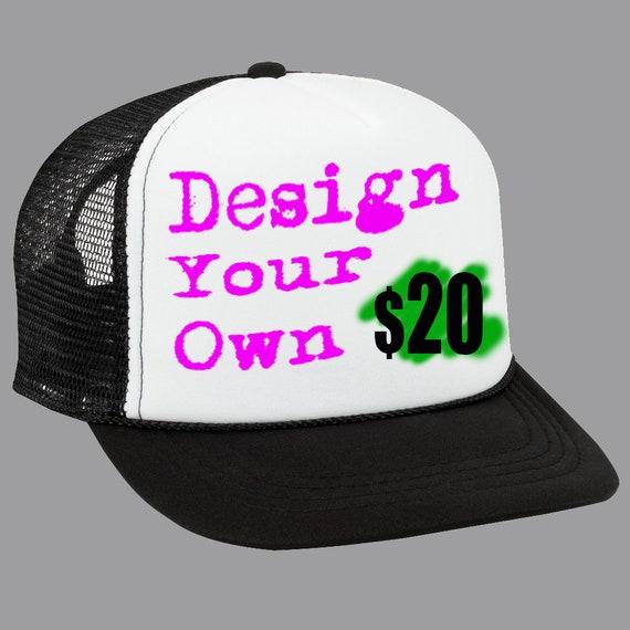 Design Your Own Hat  134d356a484