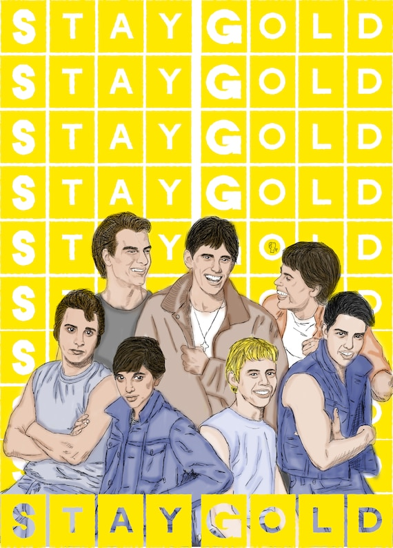 Stay Gold Outsiders Digital Print Etsy The kalon is based mostly off of ponyboy/johnny but is kind of a combo of the whole gang haha. stay gold outsiders digital print