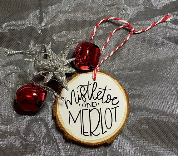 Mistletoe and Merlot Ornament | Wine Lover Reclaimed Wood Ornament | Wood Slice Ornament | Gift for Friend Ornament | Christmas Ornament