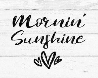 mornin' sunshine SVG, Digital File, Cut File for Silhouette and Cricut, Mug Decal