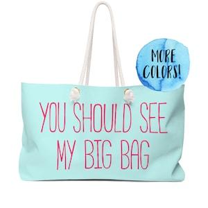 Rope Handles Weekender Bag Funny Oversized Tote Lake Bag Cute Vacation Tote Large Tote Bag Shoulder Bag Gift Lake Crap Beach Tote