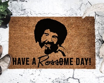Bob Ross - Have a Rossome Day - Doormat