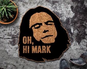 Original Oh, Hi Mark Shaped Doormat - The Room - Tommy Wiseau - Cult Classic - Pop Culture