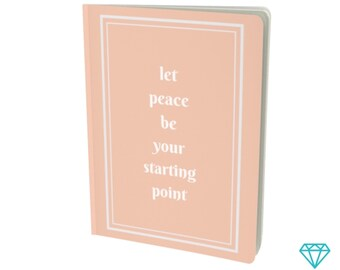 Let Peace Be Journal - Custom Softcover Notebook in Peach - Choose Your Size and Paper Type - Personalized First Page