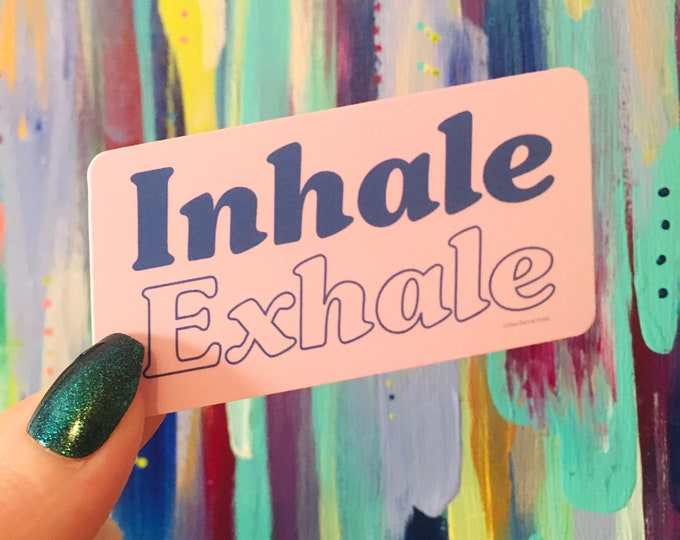 Inhale Exhale Sticker - 3 x 1.5 in