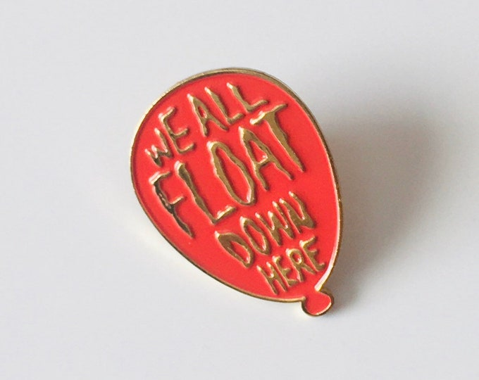 Pennywise 'We All Float Down Here' Enamel Pin - Inspired by the movie IT