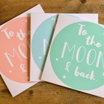 To the moon and back card, moon card, sreen printed card, love card, Valentine's card, anniversary card