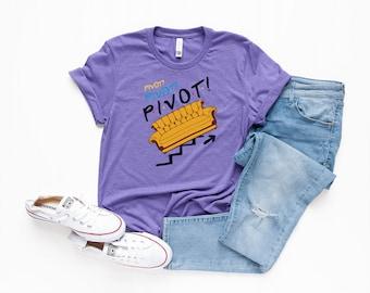 5145de7ab Pivot! shirt - Friends show - Ross Couch - Chandler - Rachel - Iconic  Television Show - Bella Canvas t-shirt - Soft tees -Unisex t-shirt