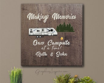 Personalized Making Memories Canvas Wrap One Campsite At A Time In Travel Trailer RV w/Name Camping / Faux Dark Wood Rustic RV Glamper Decor