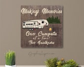 Personalized Making Memories Fifth Wheel Camper Canvas Wrap One Campsite at a Time w Name 5er Camping-Faux Dark Wood Rustic RV Camper Decor