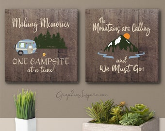 RV Decor Set of 2 Matching Canvas Wraps: A Making Memories One Campsite At A Time  & A Mountains Calling We Must Go - Rustic Glamping Decor