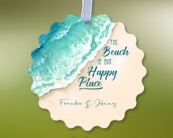 Personalized The Beach Is Our Happy Place Ornament W/Name - Seashore Waves On Sandy Beach Watercolor - Beach Lovers Metal Ornament Decor