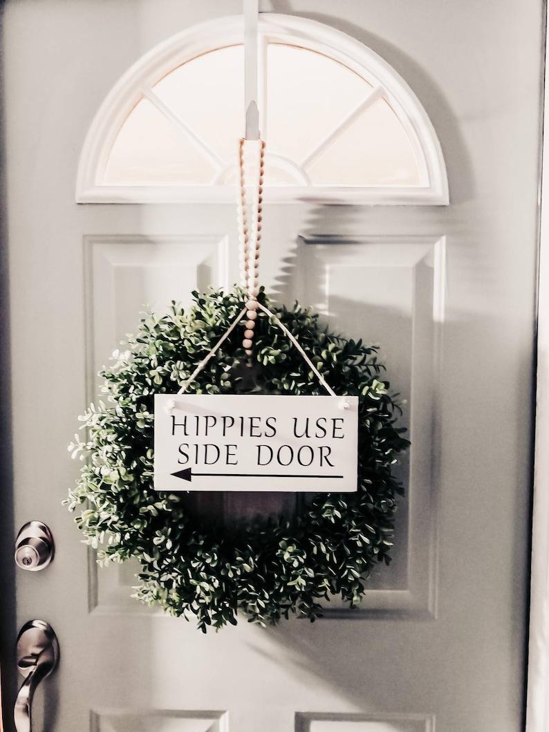 Boho  Hippies  Retro  Front Door  Door Sign Hippies Use Side Door 5.5 by 12 with macrame hanger Funny hanging wood door sign