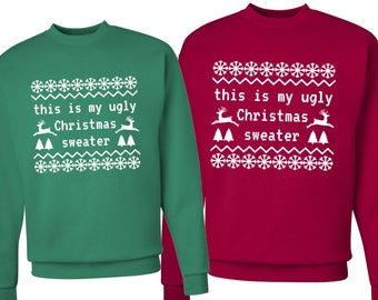 35e8a7cd479ce Set of 2 This is My Ugly Christmas Sweater Sweatshirts, Couples Shirts, XMAS,  Funny Sweaters, His & Hers, Matching Shirts, Christmas Gift