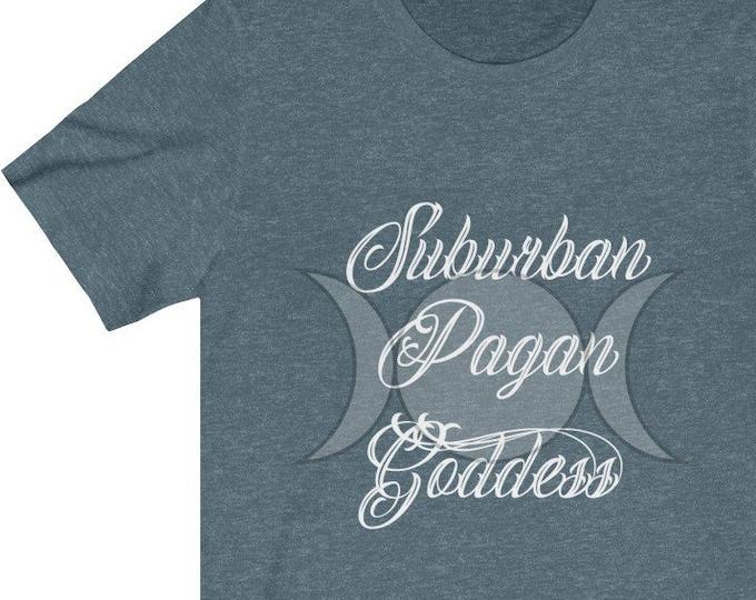 Suburban Pagan Goddess Unisex Jersey Tee