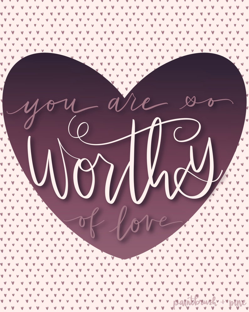 1, 3, or 5 cards Valentine/'s Edition You Are Worthy of Love