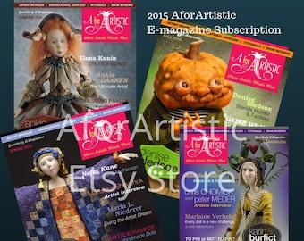 E-Magazine - 2015 AforArtistic Quarterly Subscription
