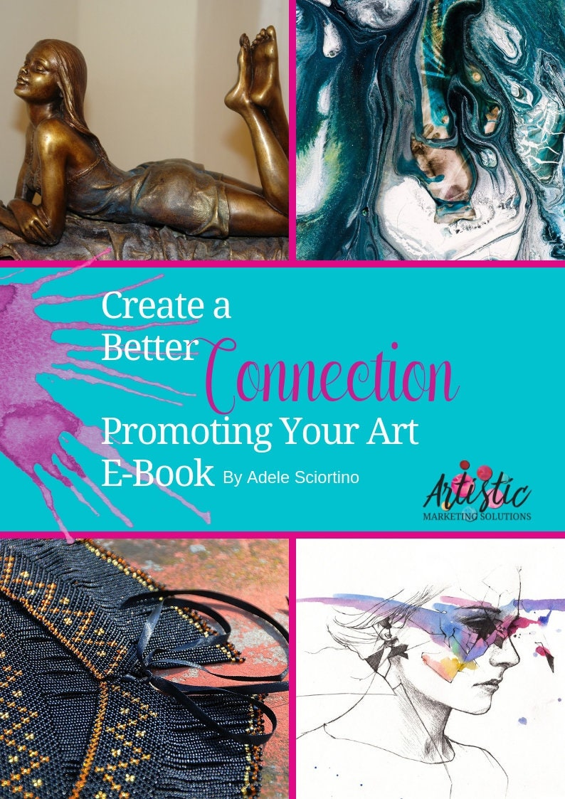 Create A Better Connection Promoting Your Art  E-Book image 0